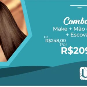 COMBO 5: ESCOVA + MAKE + MAO OU PE